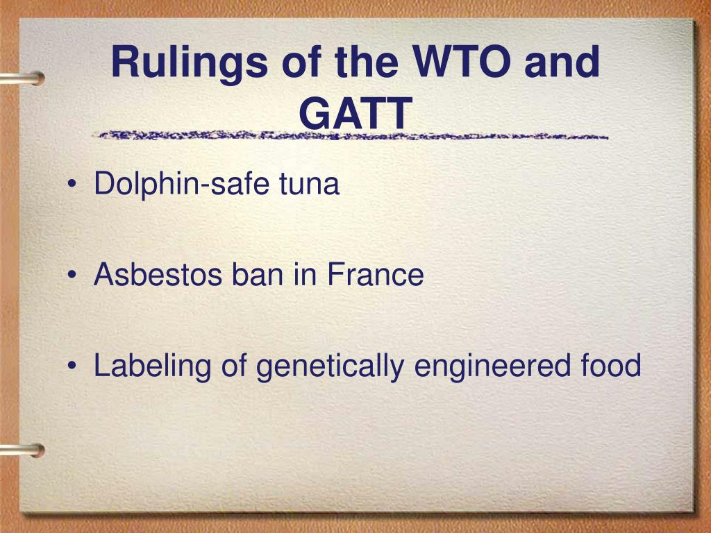 Rulings of the WTO and GATT