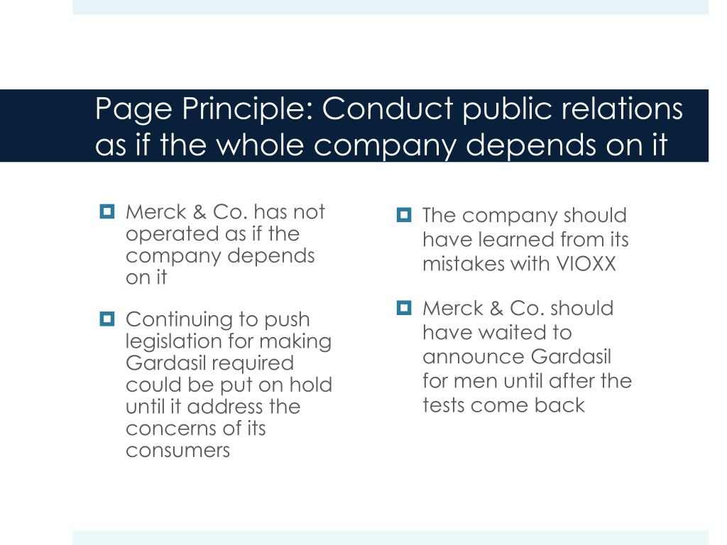 Page Principle: Conduct public relations as if the whole company depends on it