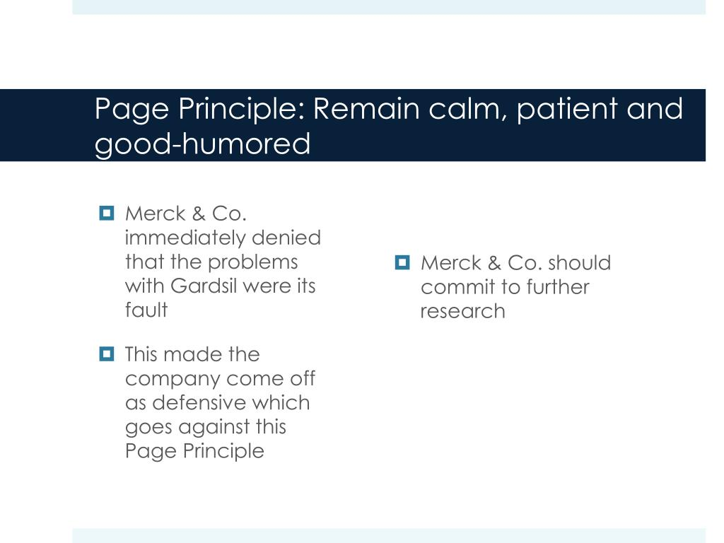 Page Principle: Remain calm, patient and good-humored