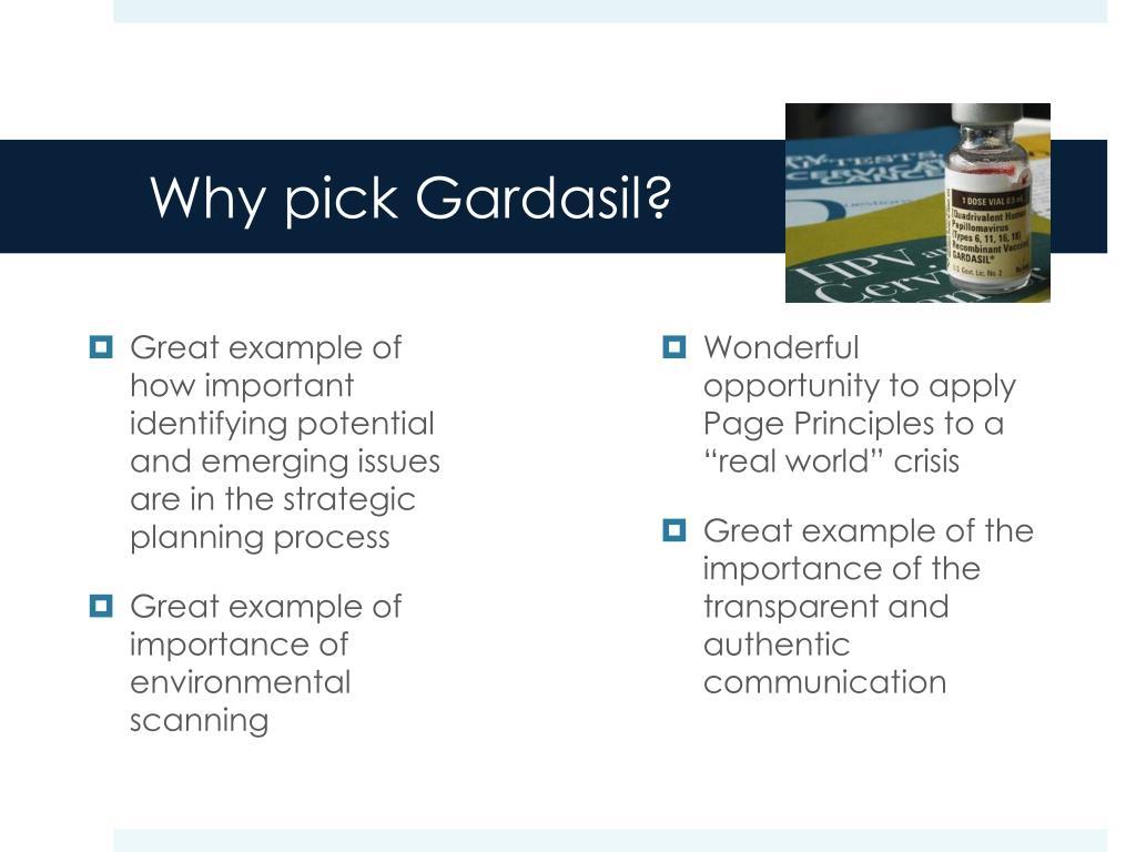 Why pick Gardasil?
