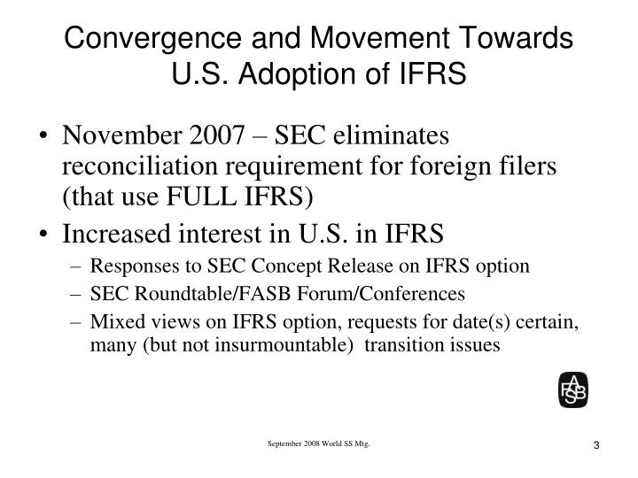 Convergence and movement towards u s adoption of ifrs l.jpg