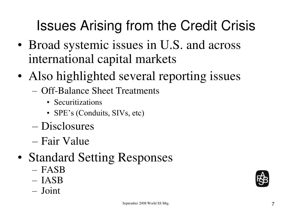 Issues Arising from the Credit Crisis