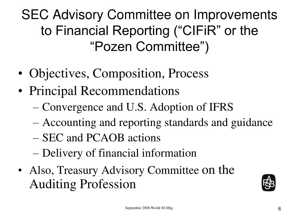 "SEC Advisory Committee on Improvements to Financial Reporting (""CIFiR"" or the"