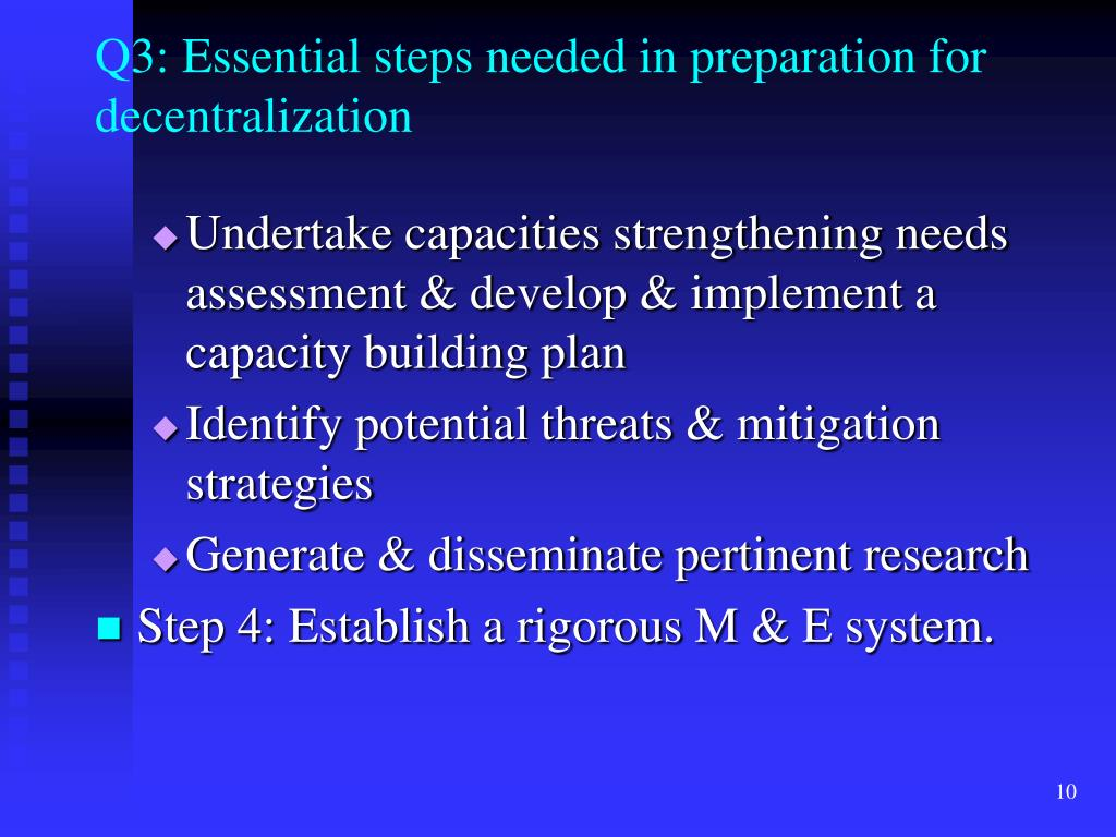 Q3: Essential steps needed in preparation for decentralization