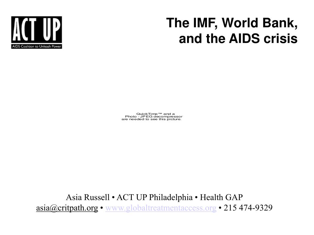 The IMF, World Bank,