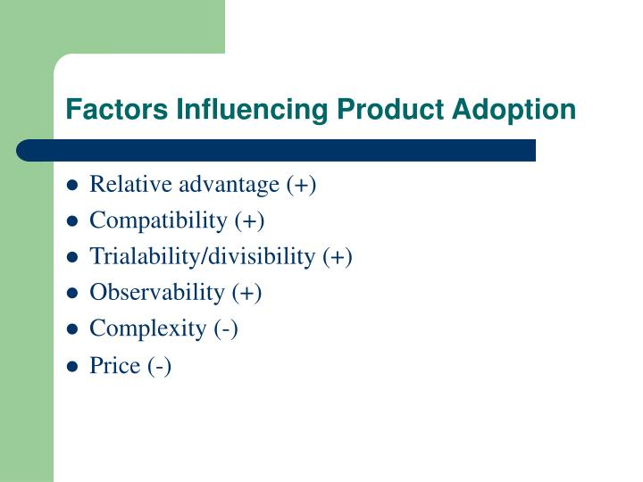 Factors Influencing Product Adoption