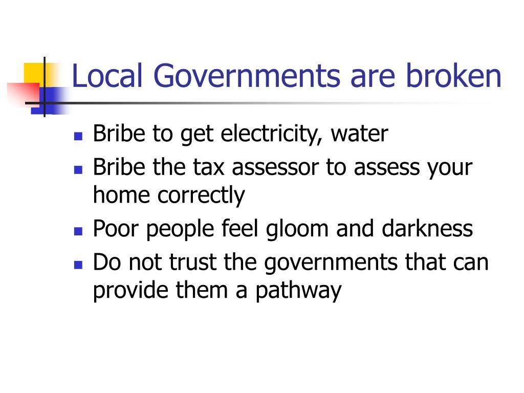 Local Governments are broken