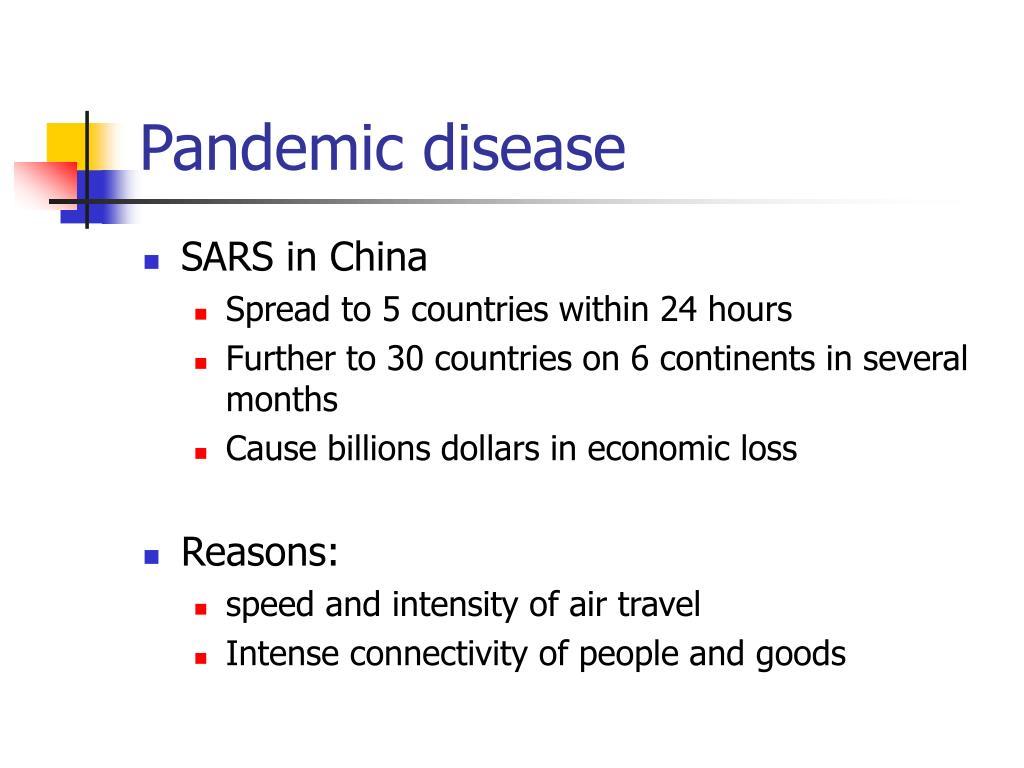 Pandemic disease