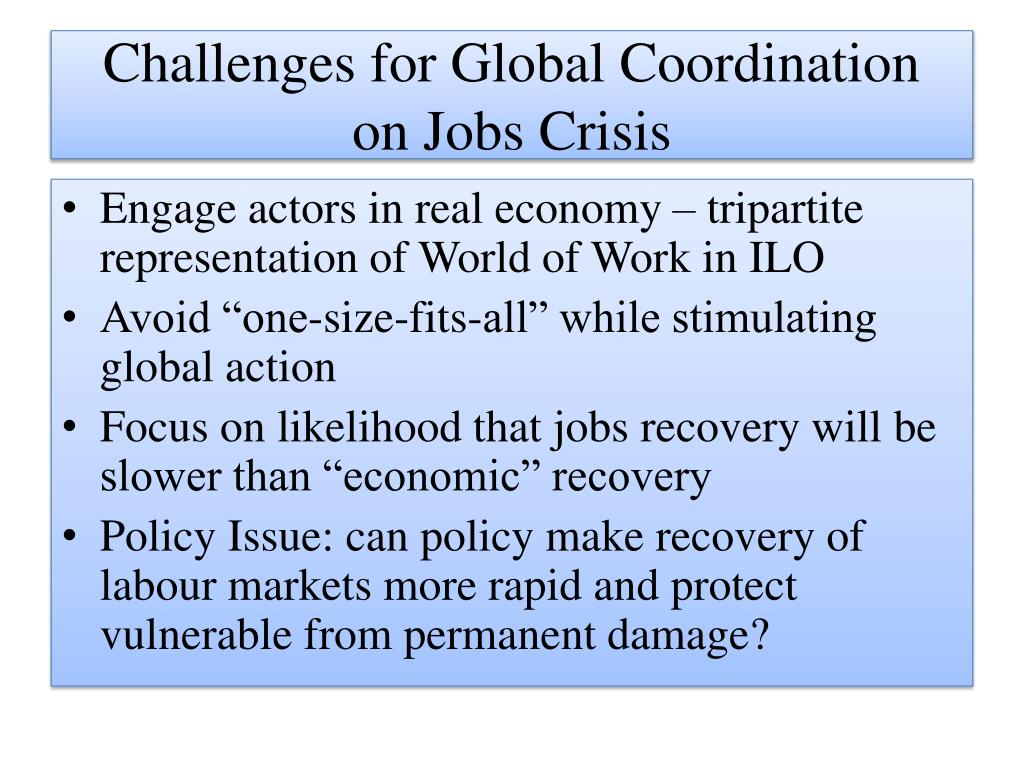 Challenges for Global Coordination