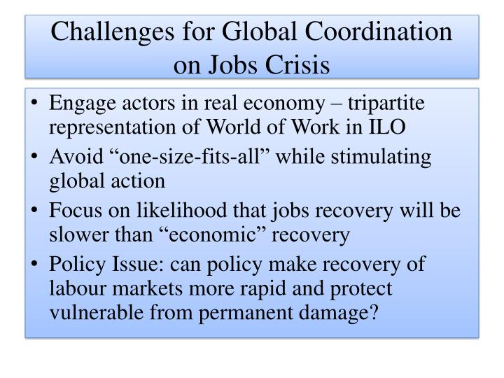 Challenges for global coordination on jobs crisis