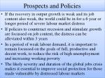 prospects and policies