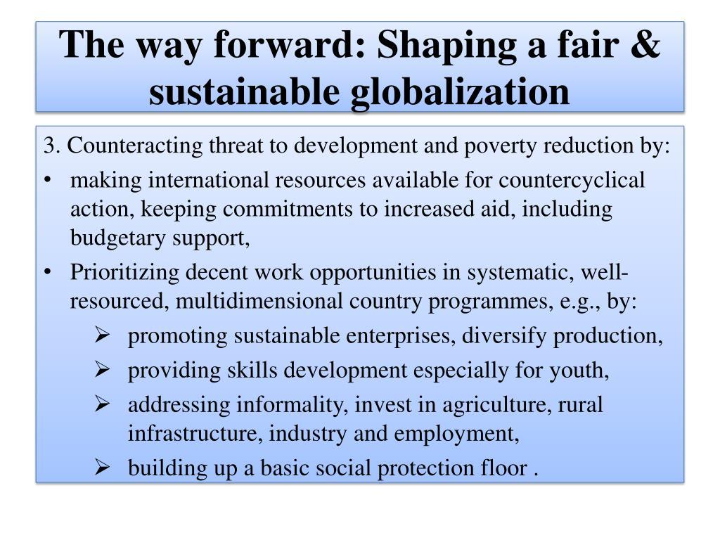 The way forward: Shaping a fair &