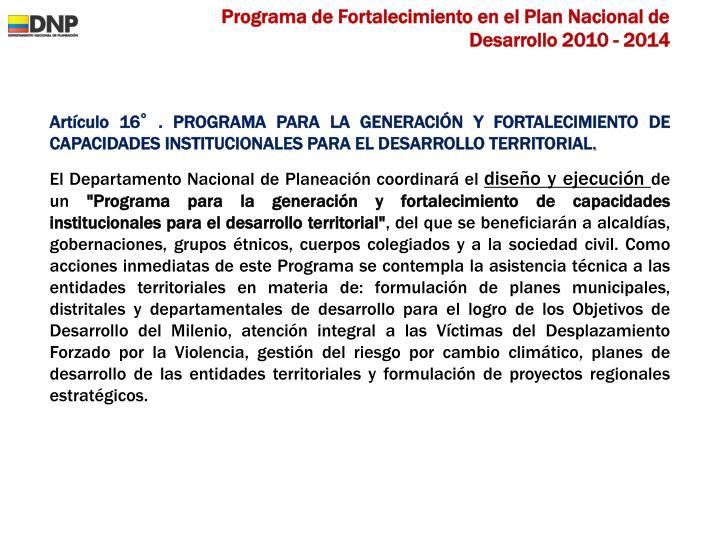 Programa de Fortalecimiento en el Plan Nacional de Desarrollo 2010 - 2014