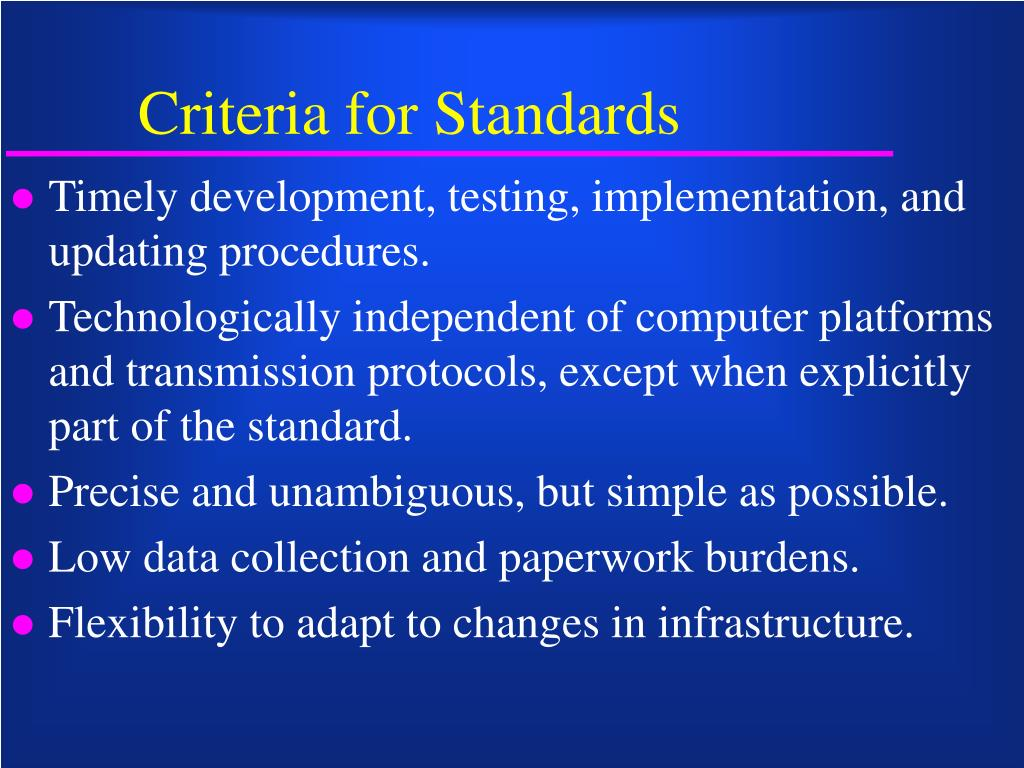 Criteria for Standards