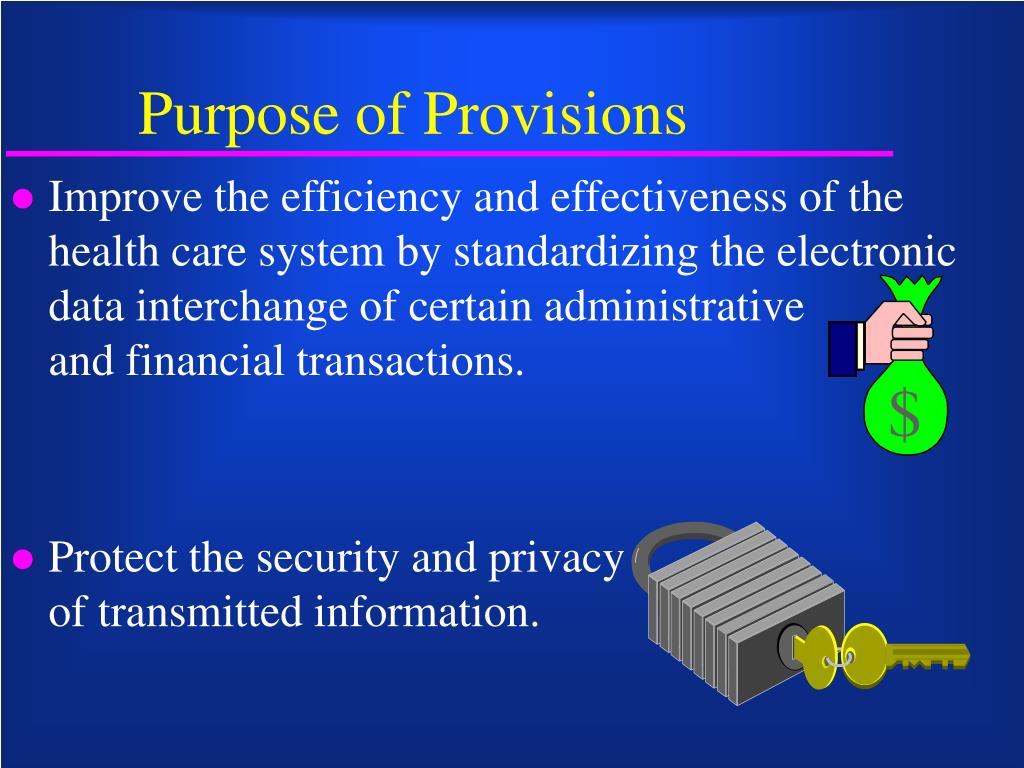 Purpose of Provisions