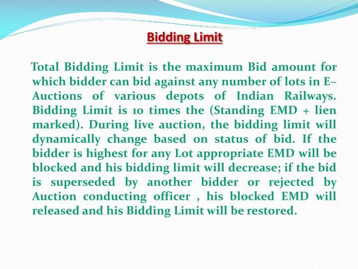 Bidding Limit