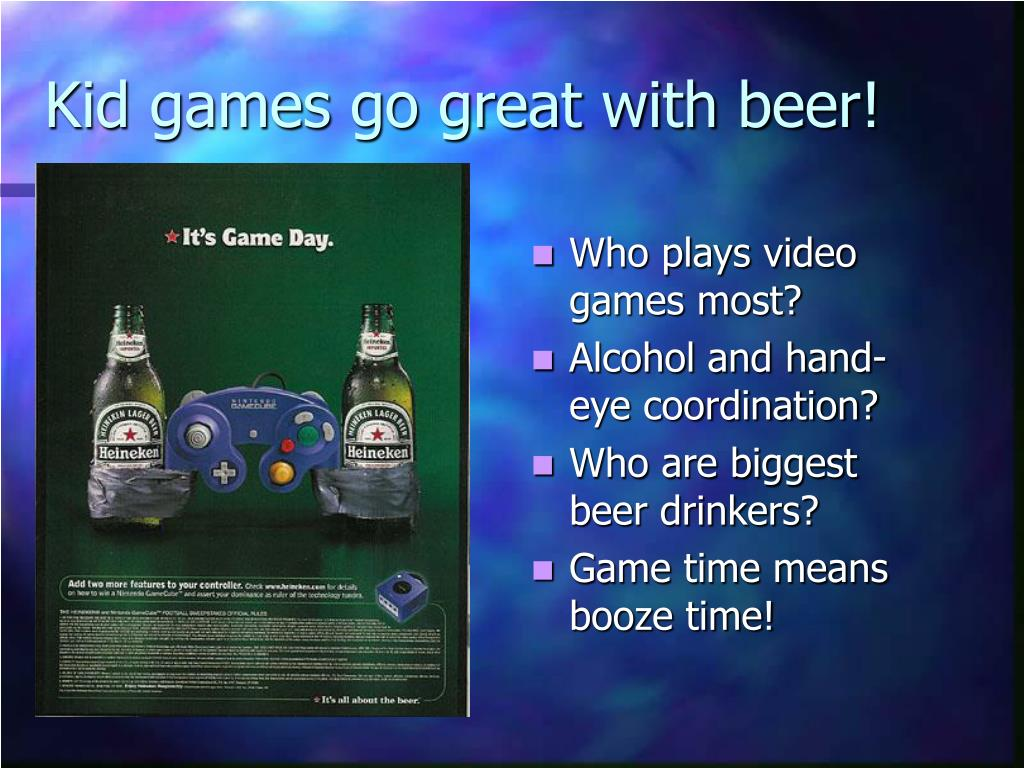 Kid games go great with beer!