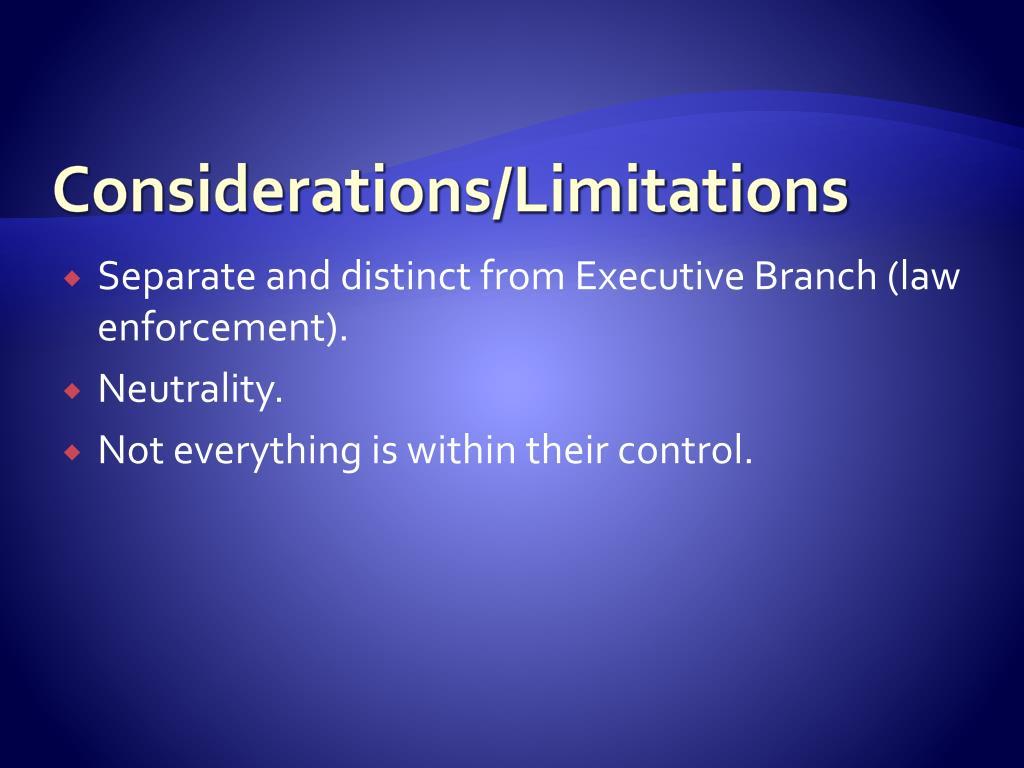 Considerations/Limitations