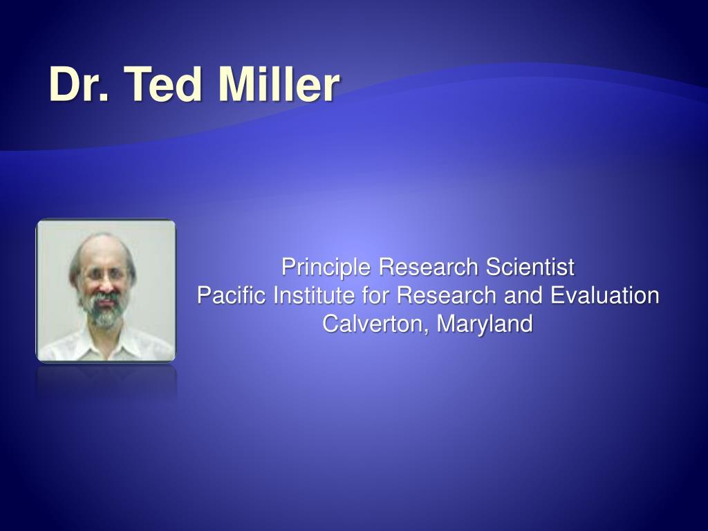 Dr. Ted Miller