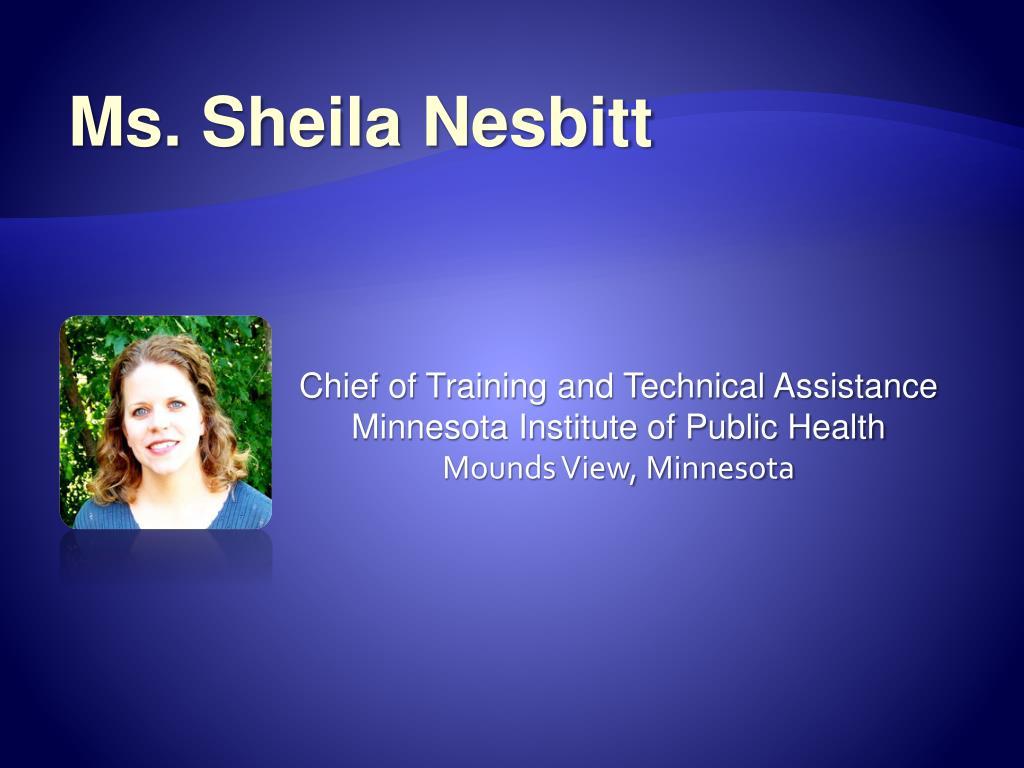 Ms. Sheila Nesbitt