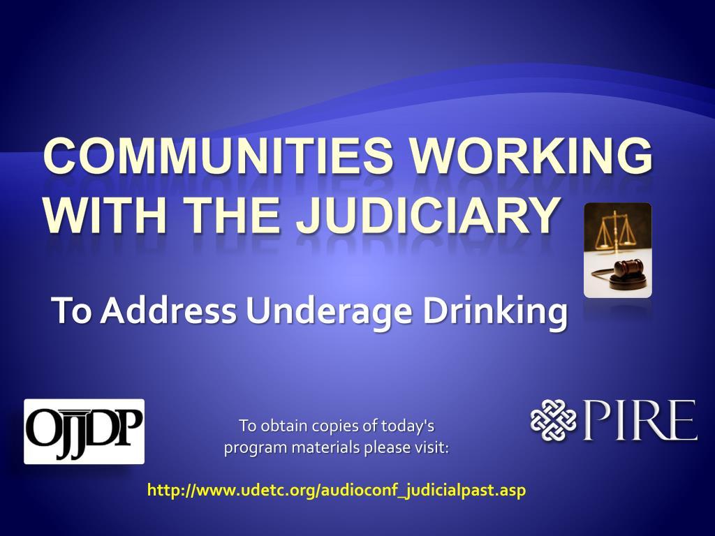 To Address Underage Drinking