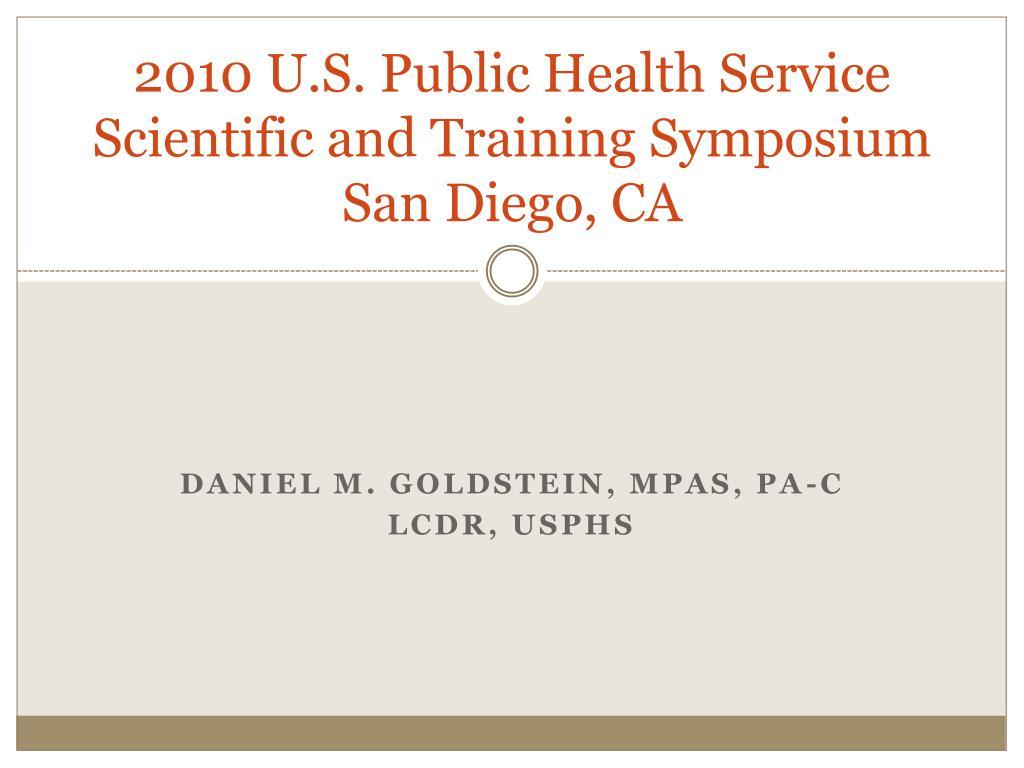 2010 u s public health service scientific and training symposium san diego ca