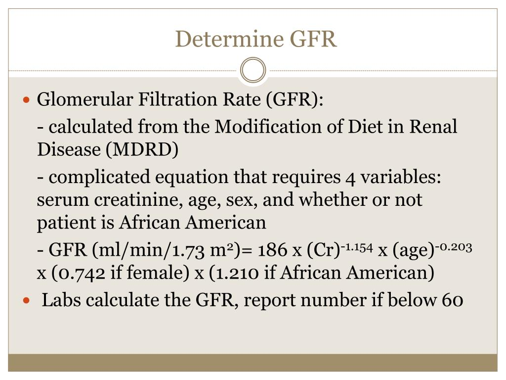 Determine GFR