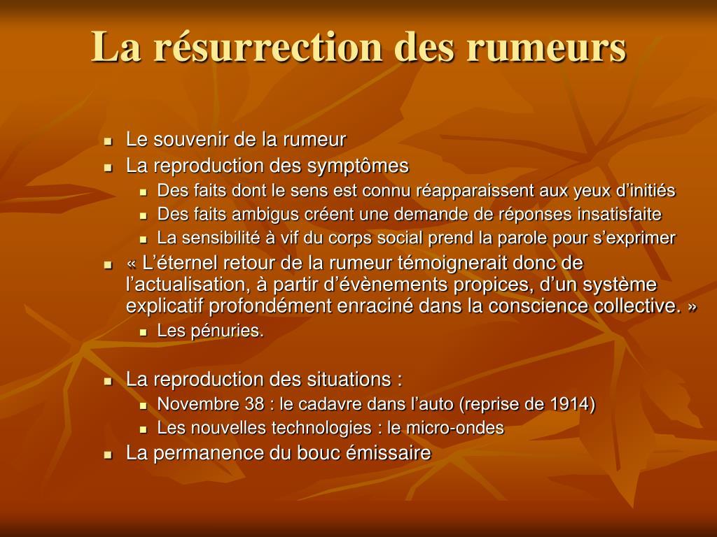 La résurrection des rumeurs