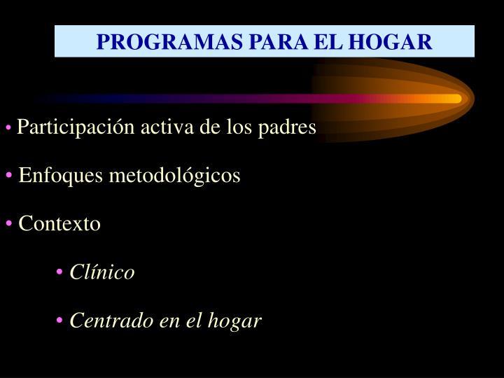 PROGRAMAS PARA EL HOGAR