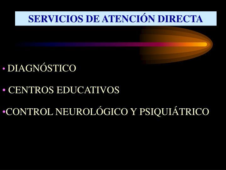 SERVICIOS DE ATENCIÓN DIRECTA