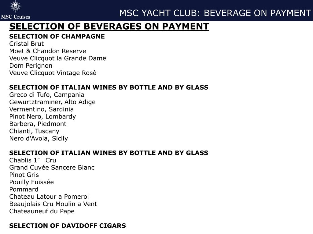 MSC YACHT CLUB: BEVERAGE ON PAYMENT