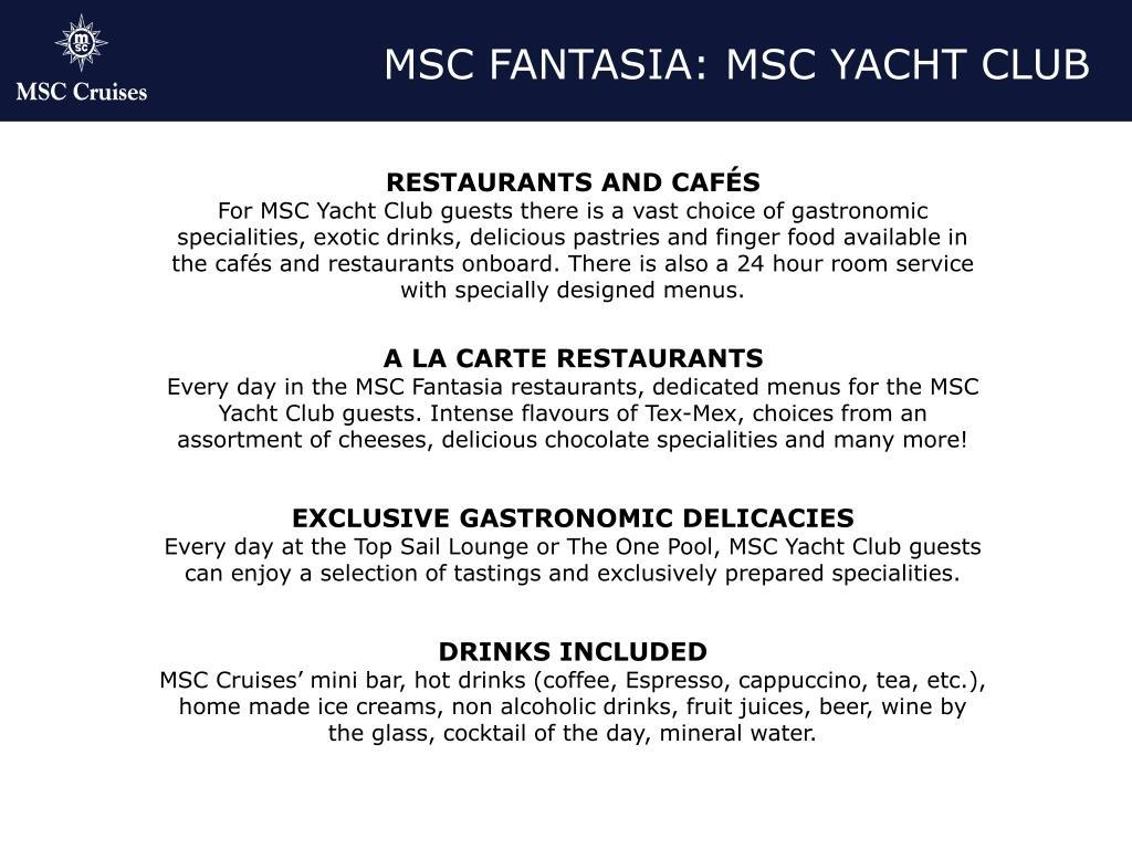 MSC FANTASIA: MSC YACHT CLUB
