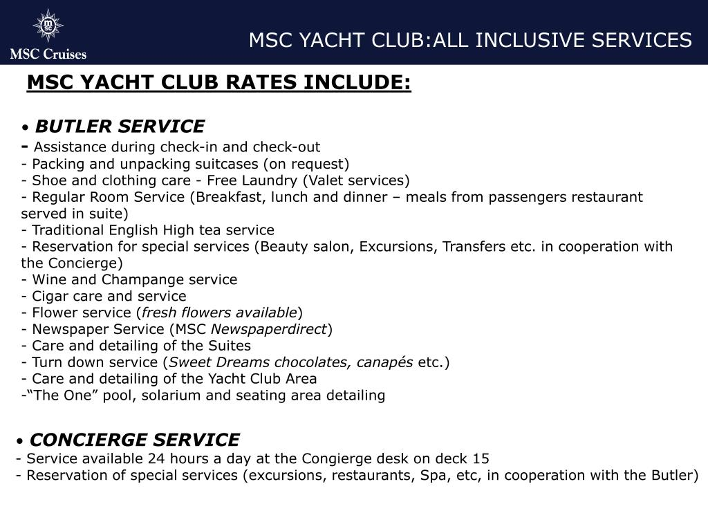 MSC YACHT CLUB:ALL INCLUSIVE SERVICES