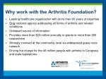 why work with the arthritis foundation
