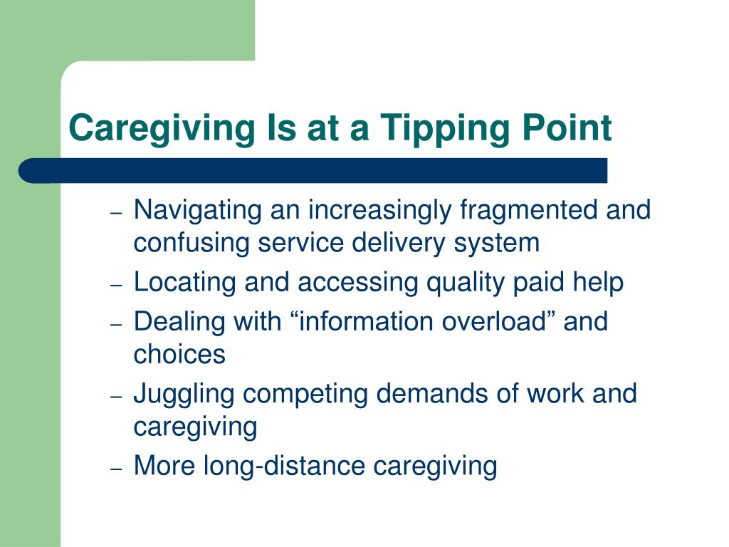 Caregiving Is at a Tipping Point