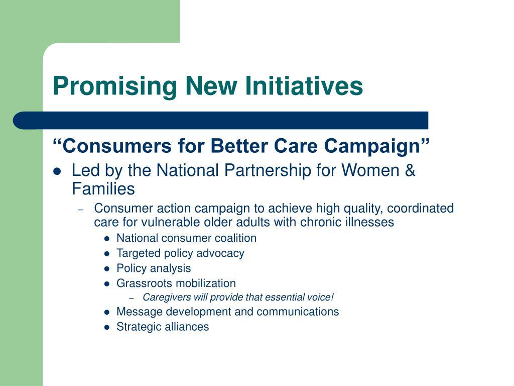 Promising New Initiatives