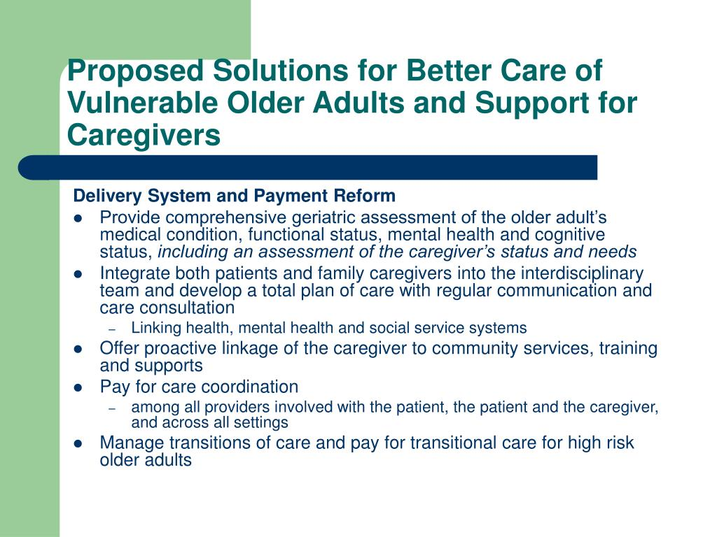 Proposed Solutions for Better Care of Vulnerable Older Adults and Support for Caregivers