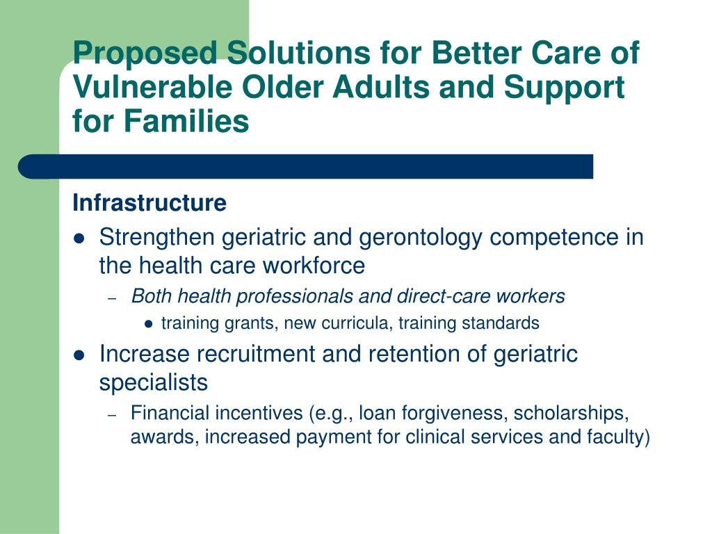 Proposed Solutions for Better Care of Vulnerable Older Adults and Support for Families