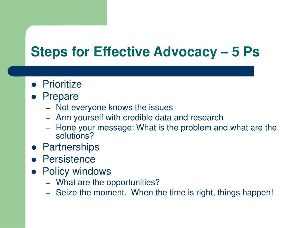 Steps for Effective Advocacy – 5 Ps