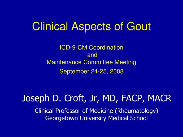 Clinical Aspects of Gout