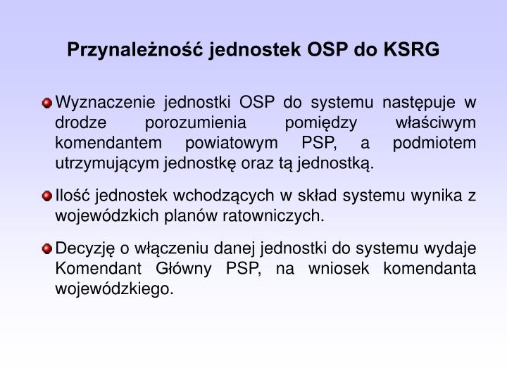 Przynaleno jednostek OSP do KSRG