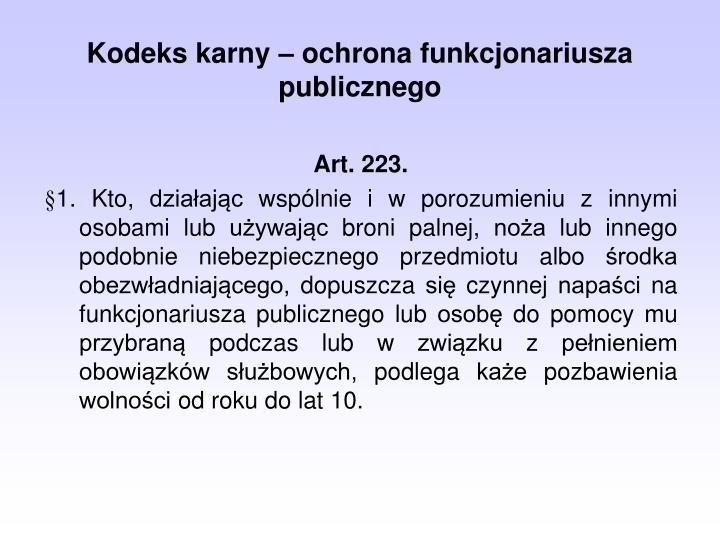 Kodeks karny  ochrona funkcjonariusza publicznego