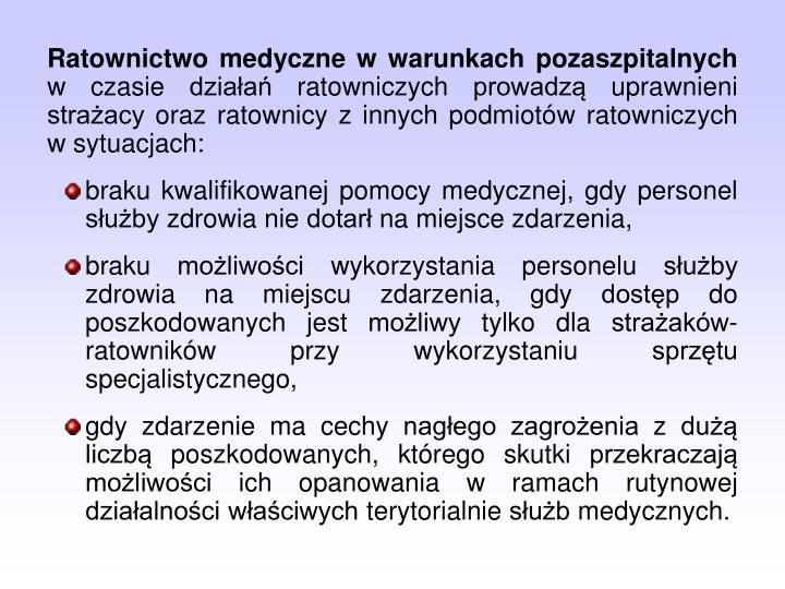Ratownictwo medyczne w warunkach pozaszpitalnych