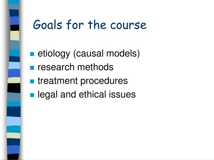 Goals for the course1