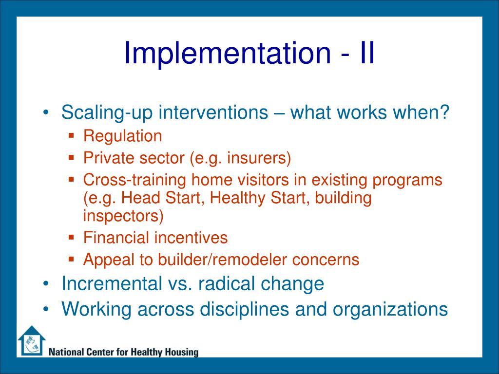 Implementation - II