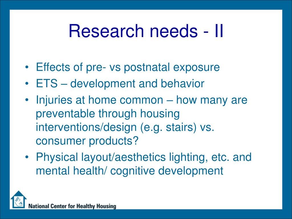 Research needs - II