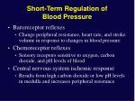 short term regulation of blood pressure