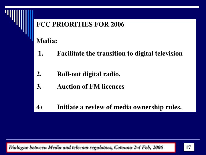FCC PRIORITIES FOR 2006