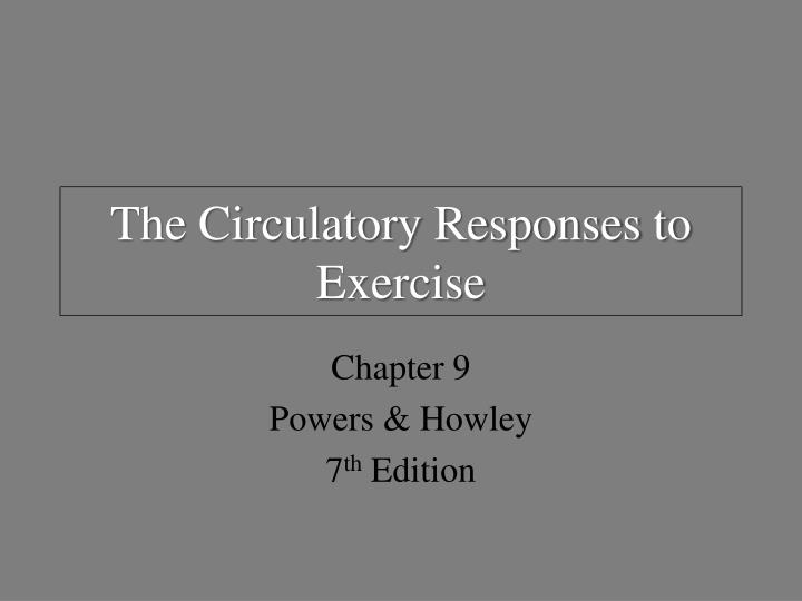The circulatory responses to exercise