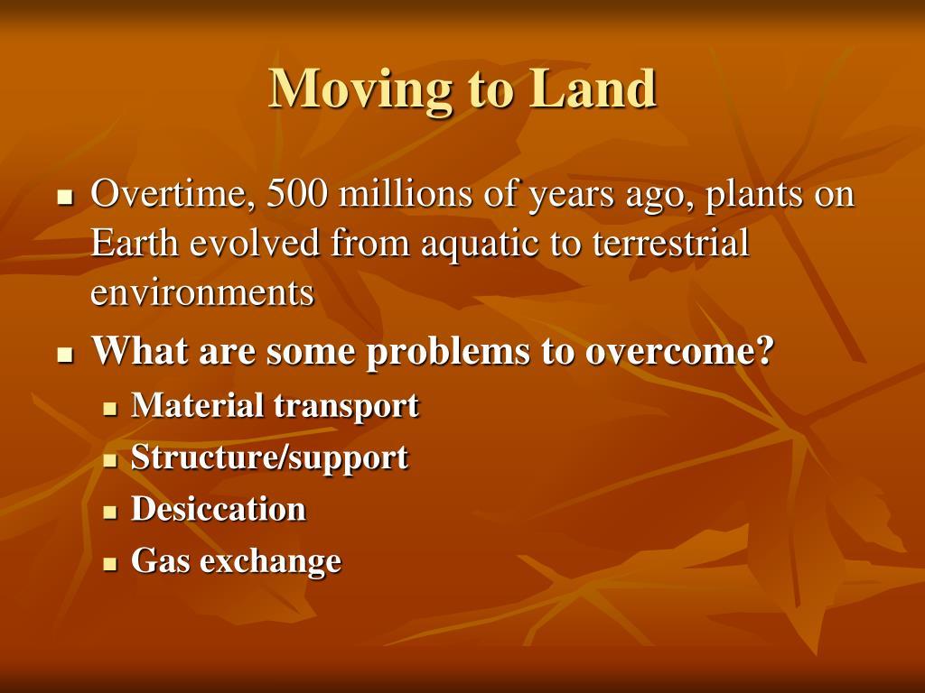 Moving to Land